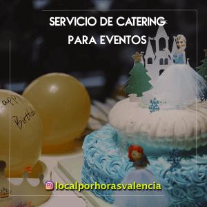 En el local para celebraciones en valencia te ofrecemos servicio de catering tartas y decoracion para tus fiestas